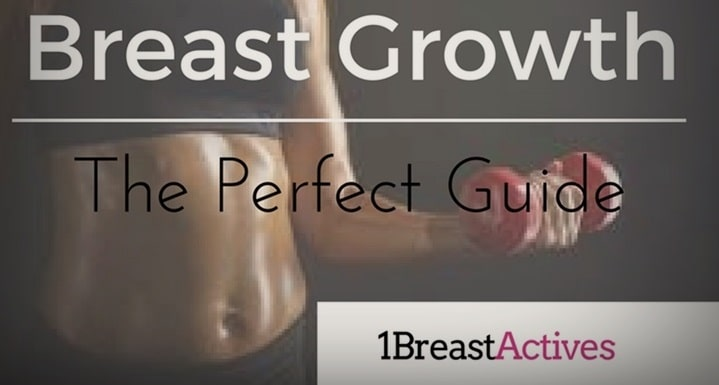 breast growth perfect guide