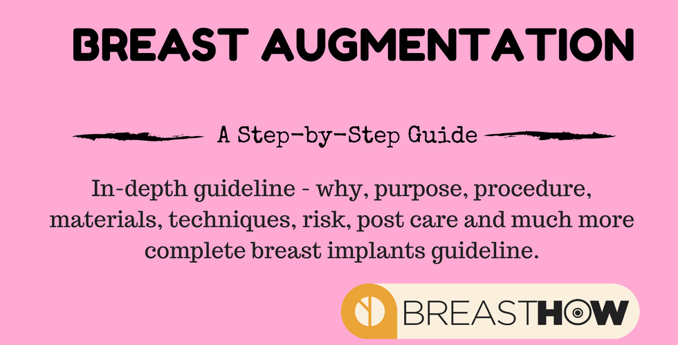 Breast Augmentation: A Step-by-Step Advanced Guide