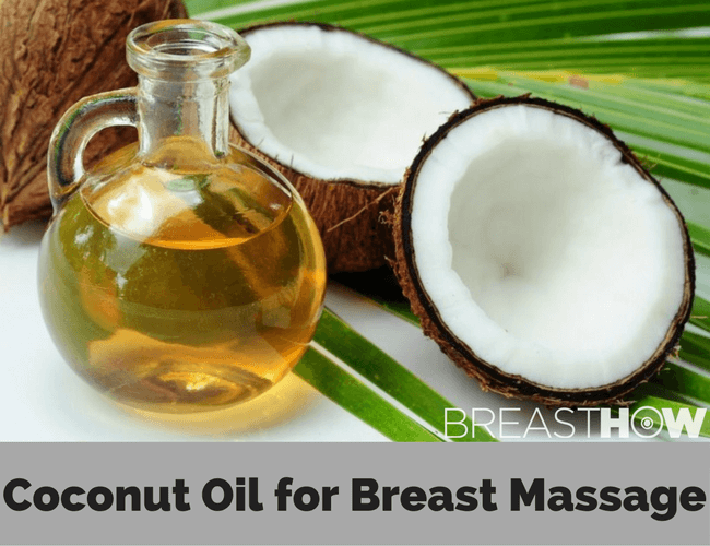 Coconut Oil for Breast Massage