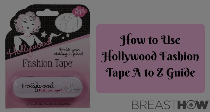 Hollywood Fashion Tape – An Ultimate Feminine Beauty Secret