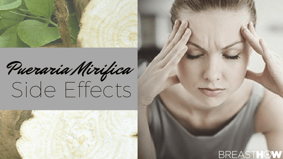 Pueraria Mirifica Side Effects