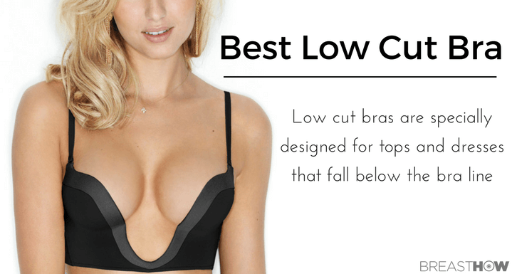 Best Low Cut Bras - 2018 Reviews and Buyer's Guide