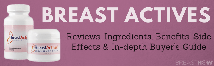 Breast Actives Buyer S Guide User Reviews For Breast Actives